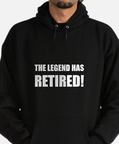 Legend Has Retired Hoodie