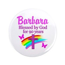 BLESSED 90TH Button