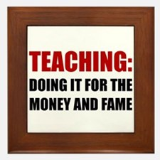 Teaching Money Fame Framed Tile