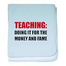 Teaching Money Fame baby blanket