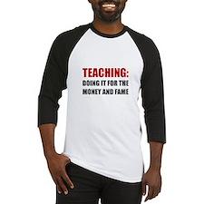 Teaching Money Fame Baseball Jersey
