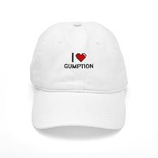 I love Gumption Baseball Cap