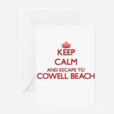 Keep calm and escape to Cowell Beac Greeting Cards