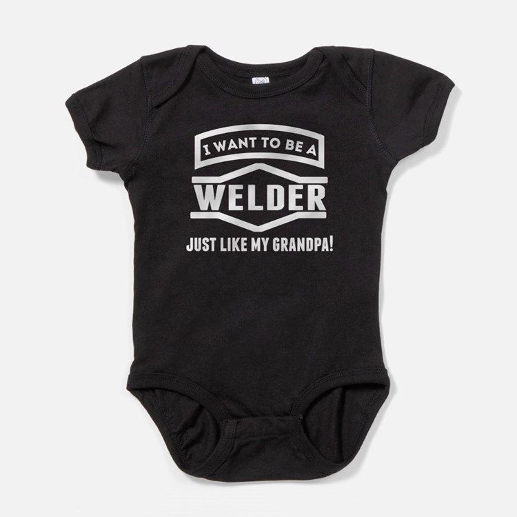 Welder Just Like My Grandpa Baby Bodysuit