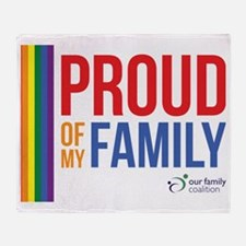 Proud of my Family Throw Blanket