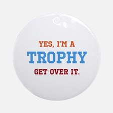 Trophy Ornament (Round)