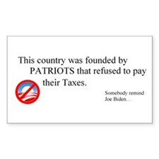 Taxes are NOT Patriotic Decal