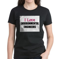 I Love ENVIRONMENTAL ENGINEERS Tee