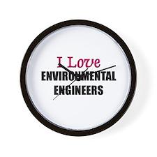 I Love ENVIRONMENTAL ENGINEERS Wall Clock