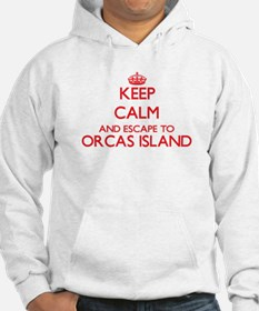 Keep calm and escape to Orcas Is Hoodie