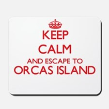 Keep calm and escape to Orcas Island Was Mousepad