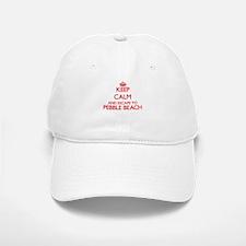 Keep calm and escape to Pebble Beach Californi Baseball Baseball Cap
