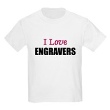 I Love ENGRAVERS T-Shirt