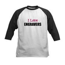 I Love ENGRAVERS Tee