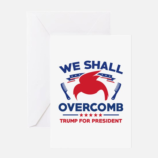 Trump We Shall Overcomb Greeting Card