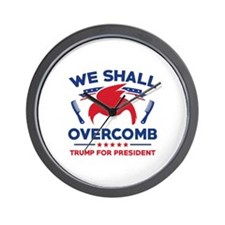 Trump We Shall Overcomb Wall Clock