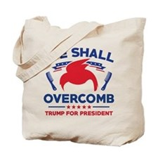 Trump We Shall Overcomb Tote Bag