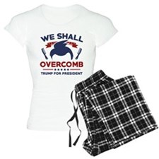 Trump We Shall Overcomb Pajamas