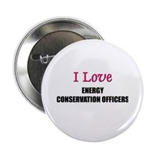 I Love ENERGY CONSERVATION OFFICERS Button