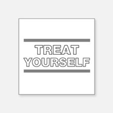 Treat Yourself Sticker