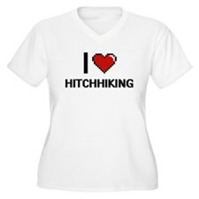 I love Hitchhiking Plus Size T-Shirt