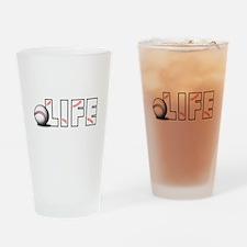 Baseball Life Drinking Glass