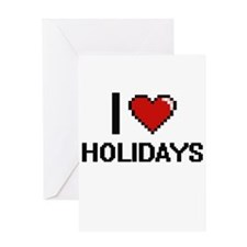 I love Holidays Greeting Cards