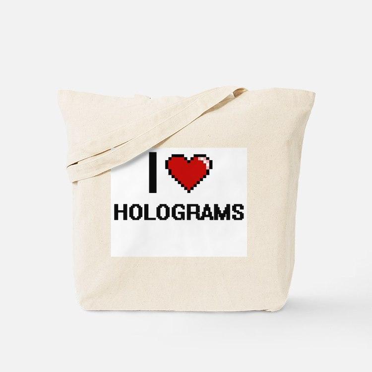 I love Holograms Tote Bag