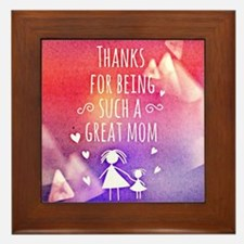 thanks mom Framed Tile