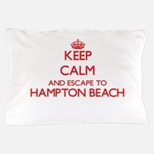 Keep calm and escape to Hampton Beach Pillow Case