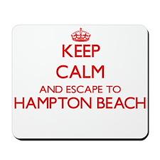 Keep calm and escape to Hampton Beach Ne Mousepad