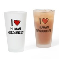 I love Human Resources Drinking Glass