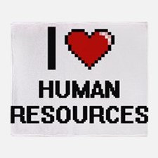 I love Human Resources Throw Blanket