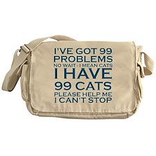 I'VE GOT 99 PROBLEMS - 99 CATS Messenger Bag