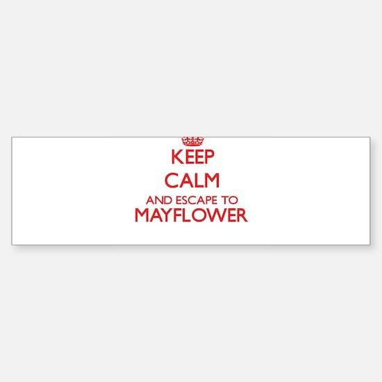 Keep calm and escape to Mayflower M Bumper Bumper Bumper Sticker