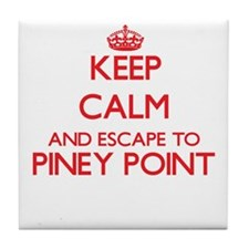 Keep calm and escape to Piney Point M Tile Coaster