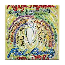 My Choice My Life.jpg Tile Coaster