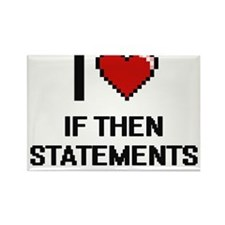 I love If Then Statements Magnets