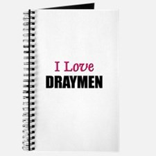 I Love DRAYMEN Journal