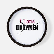 I Love DRAYMEN Wall Clock