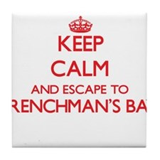 Keep calm and escape to Frenchman'S B Tile Coaster