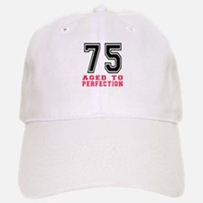 75 Aged To Perfection Birthday Designs Baseball Baseball Cap