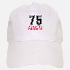 75 Aged To Perfection Birthday Designs Cap