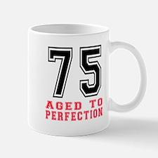 75 Aged To Perfection Birthday Designs Mug