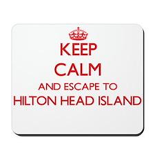 Keep calm and escape to Hilton Head Isla Mousepad