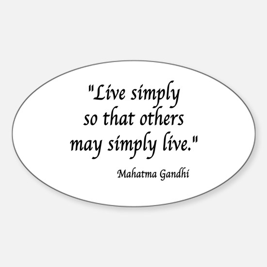 Cute Live simply that others may simply live Sticker (Oval)