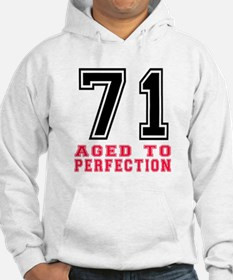 71 Aged To Perfection Birthday D Hoodie