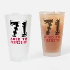 71 Aged To Perfection Birthday Desi Drinking Glass