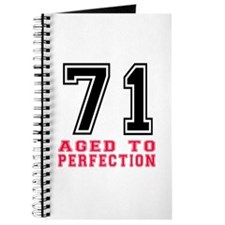 71 Aged To Perfection Birthday Designs Journal