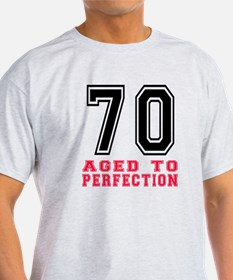 70 Aged To Perfection Birthday Desig T-Shirt